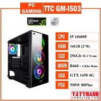 PC GAMING TTC GM-I503 (CPU INTEL I5 10400F/VGA 1650 4G/RAM 16G)