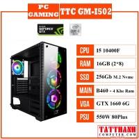 PC GAMING TTC GM-I502 (CPU INTEL I5 10400F/VGA 1660 6G/RAM 16G)