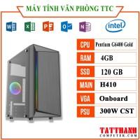 MÁY TÍNH TTCG6400 VĂN PHÒNG (Pentium G6400/RAM 4G /SSD120G/PSU 300W)